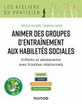 Animer des groupes d'entraînement aux habileltés sociales