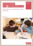Autisme et scolarité Des outils pour comprendre et agir Volume 2